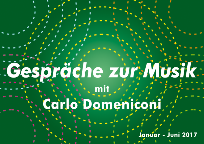 Postcard design for Gespräche zur Musik, Carlo Domeniconi concert series, January-June 2017