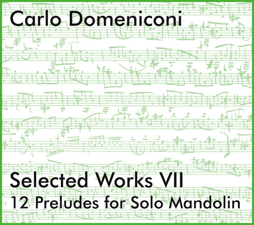 CD cover for Selected Works VII: 12 Preludes for solo mandolin